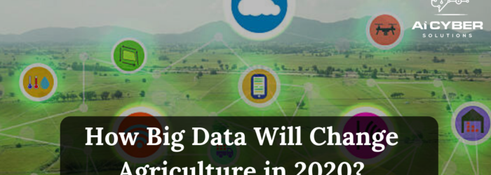 How Big Data Will Change Agriculture